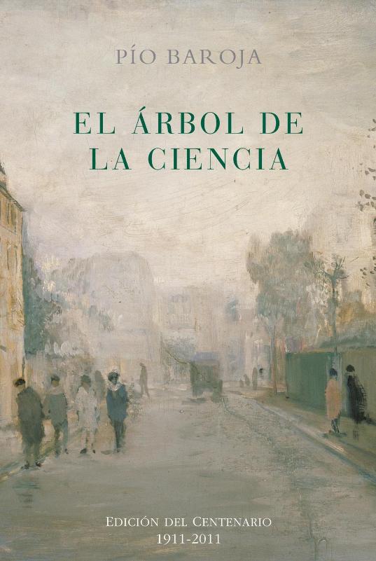 El árbol de la ciencia (Pío Baroja, 1911)